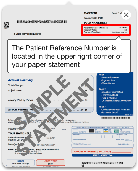 The Patient Reference Number is located on the upper right corner of your paper statement